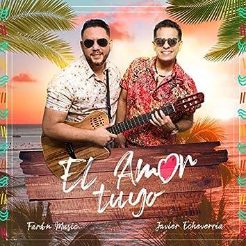 El Amor Tuyo (feat. Javier Echeverría)