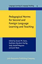 Pedagogical Norms for Second and Foreign Language Learning and Teaching: Studies in honour of Albert Valdman (Language Learning & Language Teaching)