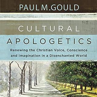 Cultural Apologetics: Audio Lectures audiobook cover art