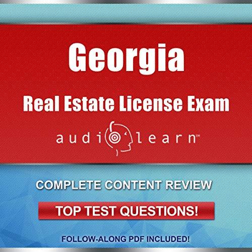 Georgia Real Estate License Exam AudioLearn - Complete Audio Review for the Real Estate License Examination in Georgia! audiobook cover art