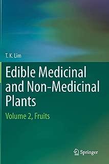 Edible Medicinal And Non-Medicinal Plants: Volume 2, Fruits