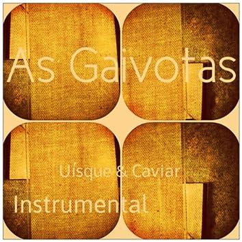 Uísque e Caviar (Instrumental)