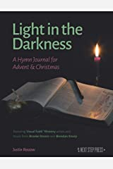Light in the Darkness: A Hymn Journal for Advent & Christmas (Hymn Journals for Following Jesus) Paperback
