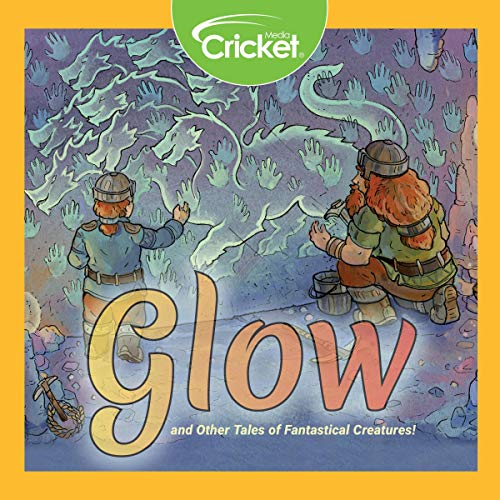 Glow and Other Stories of Fantastical Creatures audiobook cover art