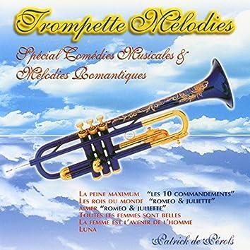 Trompette Mélodies (Spécial Comédies Musicales Et Mélodies Romantiques)