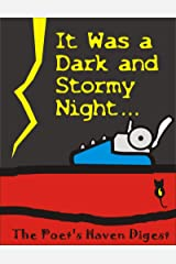 The Poet's Haven Digest: It Was a Dark and Stormy Night... Paperback