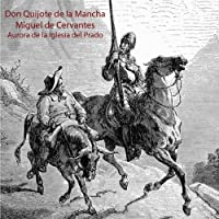 Don Quijote de la Mancha Hörbuch