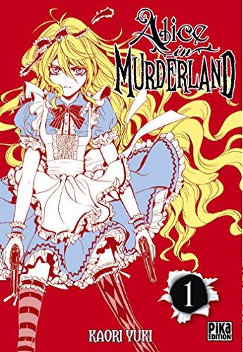 Alice in Murderland T01