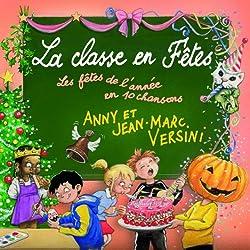 La classe en fêtes - Les Versini