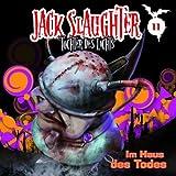 Jack Slaughter – Folge 11: Im Haus des Todes