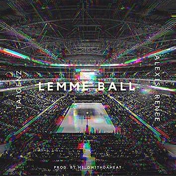Lemme Ball