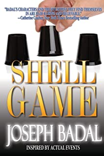 Shell Game: Inspired by Actual Events