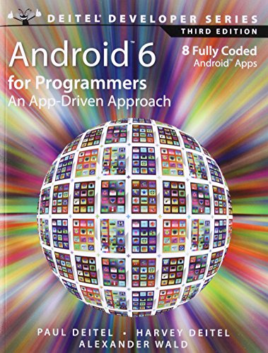 Android 6 for Programmers: An App-Driven Approach (Deitel Developer)