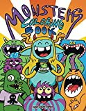 Monsters Coloring Book: Cool,Funny and Quirky Monster Coloring Book For Kids(Ages 4-8 or younger)