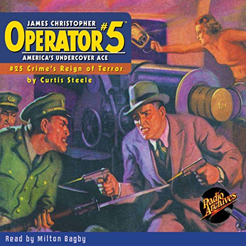 Operator #5: Crime's Reign of Terror - #25, April 1936 audiobook cover art