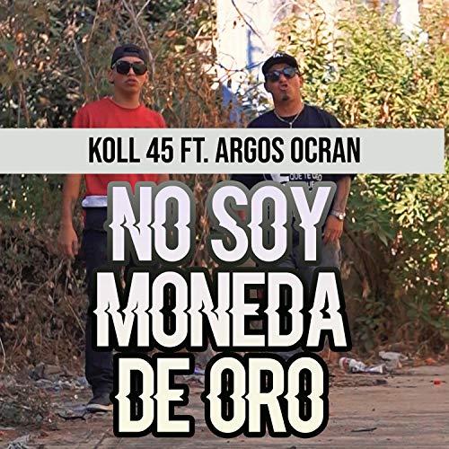 No Soy Moneda de Oro [Explicit]