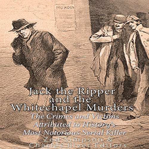 Jack the Ripper and the Whitechapel Murders audiobook cover art