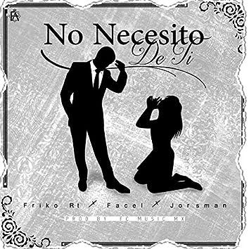 No Necesito de Ti