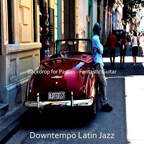 Downtempo Latin Jazz