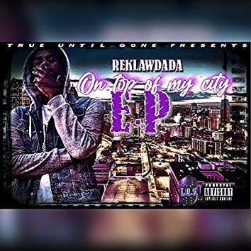 On Top of My City EP