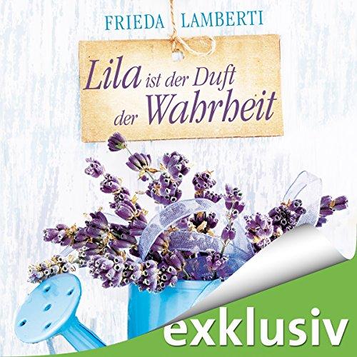 Lila ist der Duft der Wahrheit audiobook cover art