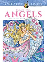 Creative Haven Beautiful Angels Coloring Book (Adult Coloring)