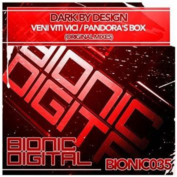 Veni Viti Vici / Pandora's Box