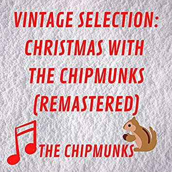 Vintage Selection: Christmas with the Chipmunks (2021 Remastered)