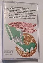 La Musica De Mexico En Las Sedes Del Mindial [Cassette] [Import] 1986