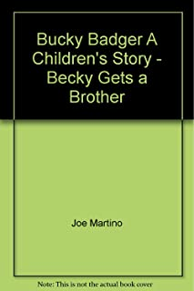 Bucky Badger A Children's Story - Becky Gets a Brother