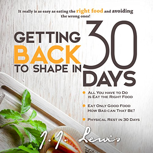 Getting Back to Shape in 30 Days audiobook cover art