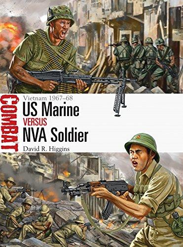 US Marine vs NVA Soldier: Vietnam 1967–68 (Combat, Band 13)