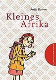 Kleines Afrika (Tulipan Kleiner Roman) - Antje Damm