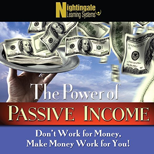 The Power of Passive Income audiobook cover art