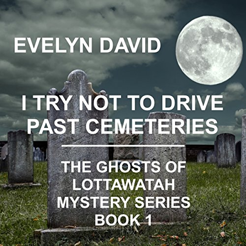 Couverture de I Try Not to Drive Past Cemeteries