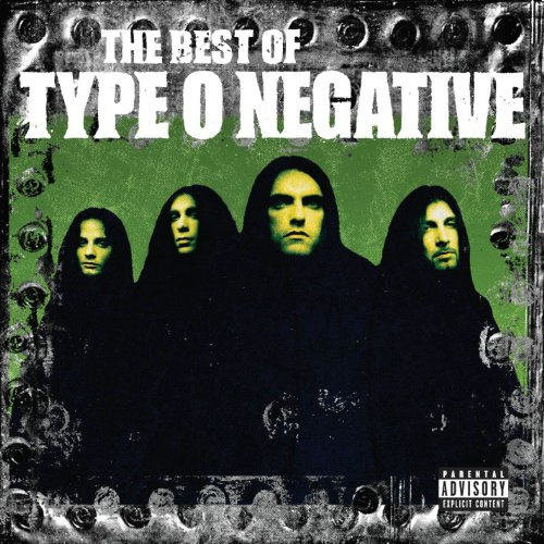 The Best of Type O Negative [Explicit]