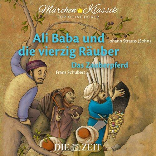 Ali Baba und die vierzig Räuber / Das Zauberpferd cover art