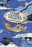 Le Club de l'Ours Polaire (Tome 2-Le Mont des sorcières) (Romans Junior)