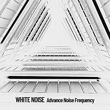 White Noise: Advance Noise Frequency