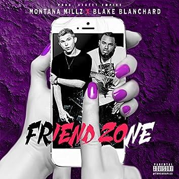 Friend Zone (feat. Blake Blanchard)