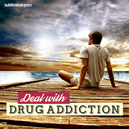Deal with Drug Addiction audiobook cover art