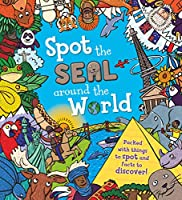 Spot the Seal Around the World: Packed with things to spot and facts to discover!