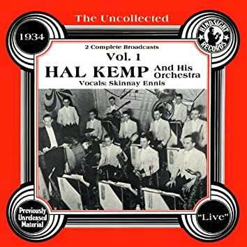 The Uncollected: Hal Kemp And His Orchestra