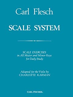 Scale System: Scale Exercises in All Major and Minor Keys for Daily Study - Adapted for the Viola