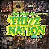 BEST OF THIZZ NATION V.3...