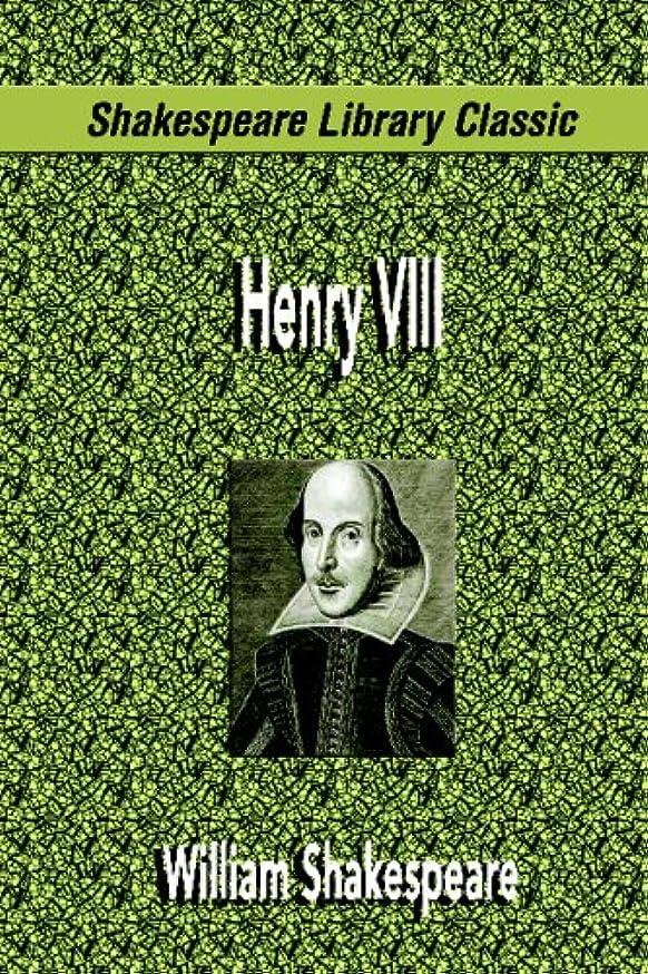 特殊元気な限りHenry VIII (Shakespeare Library Classic)