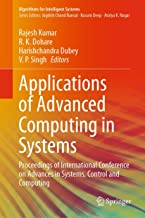 Applications of Advanced Computing in Systems: Proceedings of International Conference on Advances in Systems, Control and...