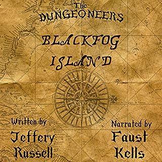 The Dungeoneers: Blackfog Island audiobook cover art