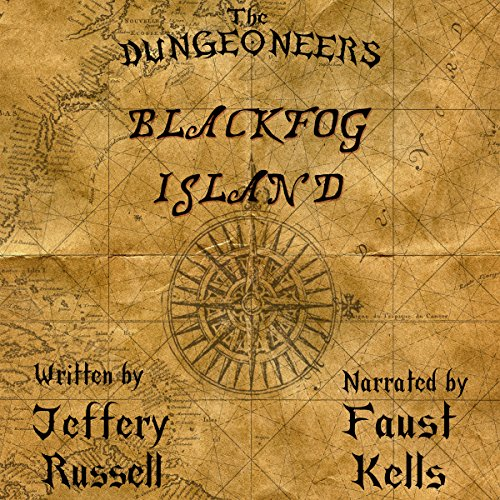 The Dungeoneers: Blackfog Island audiobook cover art