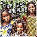 Fire Over Babylon [Vinilo]